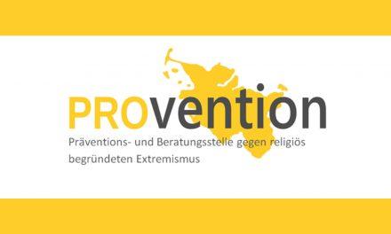 PROvention – Die Präventions- und Beratungsstelle gegen religiös begründeten Extremismus